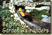 Best Choices for Beginning Garden Railroaders