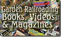 Garden Railroading Books, Videos, and Magazines