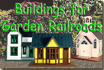 Buildings and Bridges for Garden Railroads